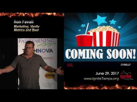 Ron Favali - Marketing, Vanity Metrics, and Beer at Ignite Tampa Bay 2017