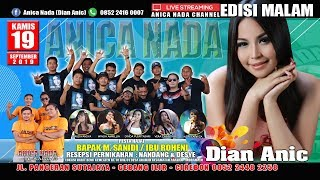 Download lagu LIVE ANICA NADA EDISI malam 19 SEPTEMBER 2019 BLOK KEMLATEN ARAHAN INDRAMAYU MP3