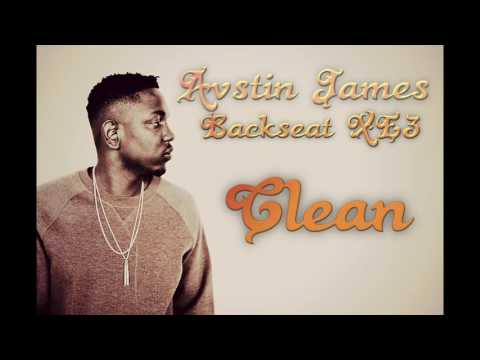 AVSTIN JAMES - Backseat XE3(CLEAN VERSION)