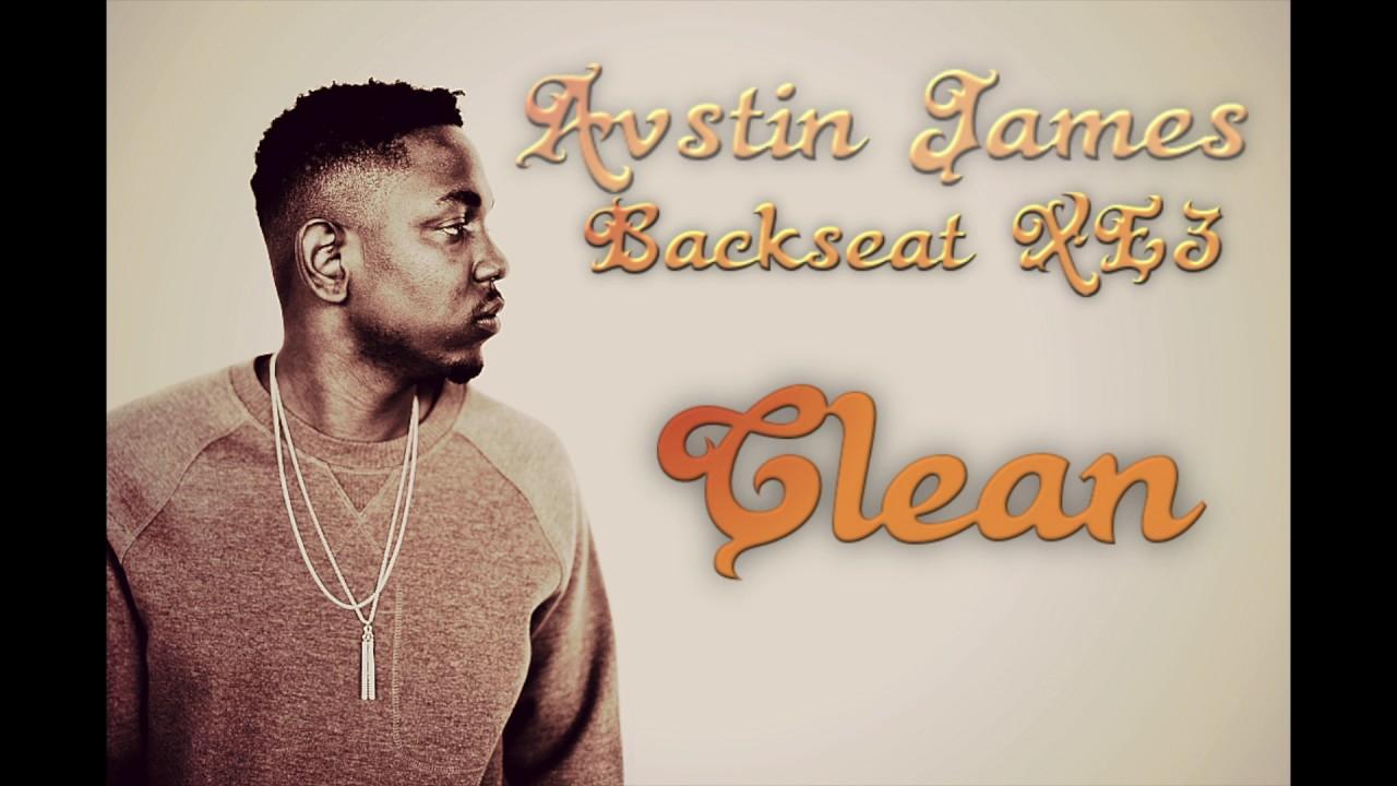 Avstin James Backseat Xe3 Clean Version