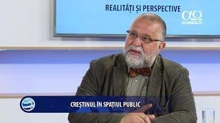 Realitati si perspective 72 - Crestinul in spatiul public - Marius Radu