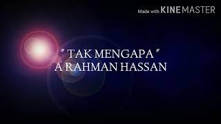 Lirik : A.Rahman Hassan - Tak Mengapa