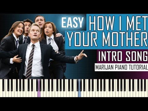 How To Play: How I Met Your Mother - Intro Song Theme | Piano Tutorial EASY
