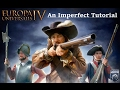 An Imperfect Tutorial for: Europa Universalis IV