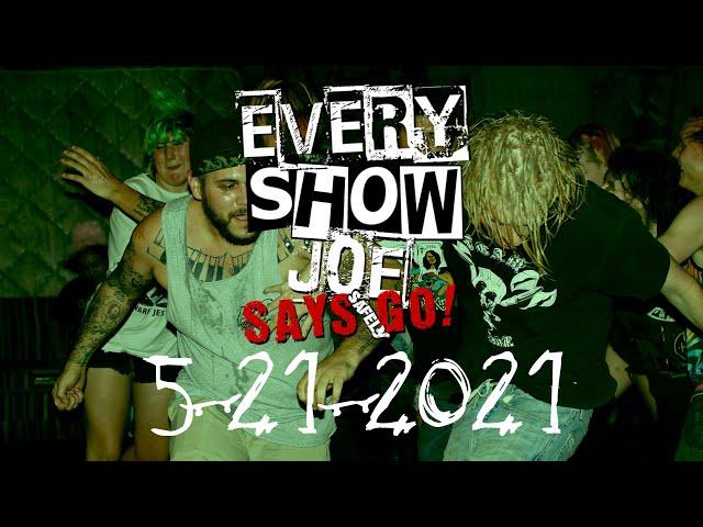 Every Show Joe Says Safely Go! 5-21-2021