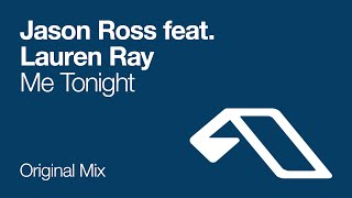 Jason Ross feat. Lauren Ray - Me Tonight