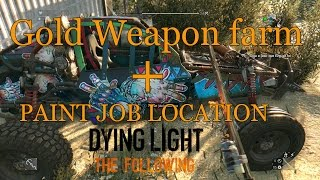 Dying Light The Following Farm Gold Weapon + Paint Job