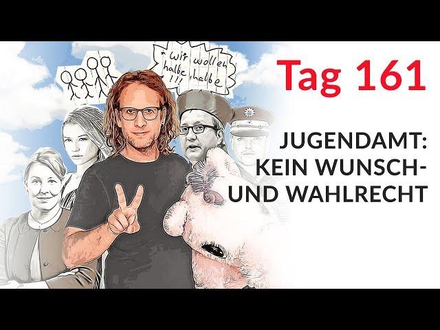 Jugendamt: Kein Wunsch- und Wahlrecht? (Wechselmodell Tag 161)