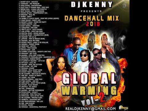 DJ KENNY GLOBAL WARMING DANCEHALL MIX VOL 2. OCT 2018