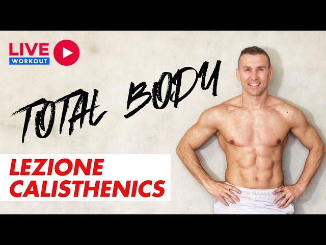 Lezione Calisthenics Total Body | Io Mi alleno in Casa