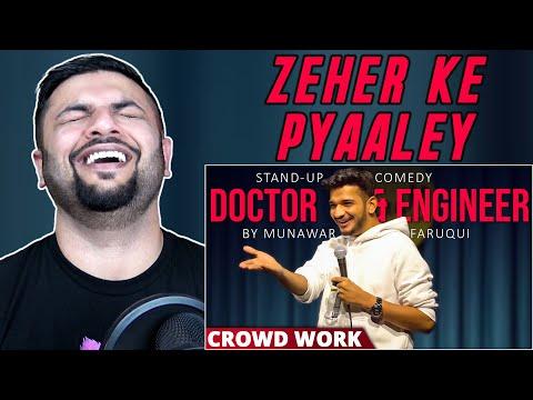 Pakistani Reacts To Doctor & Engineer Crowd Work  By Munawar Faruqui