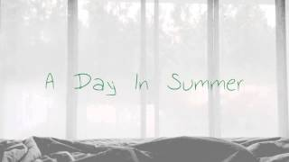 A Day In Summer (Beautiful Piano Song)