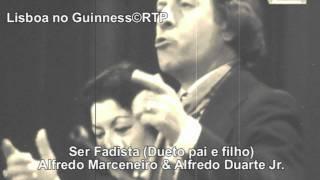 Alfredo Marceneiro & Alfredo Duarte Jr.