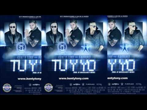 Kent Y Tony Ft. Farruko - Tu Y Yo (Original) (Vídeo Music) Videos De Viajes
