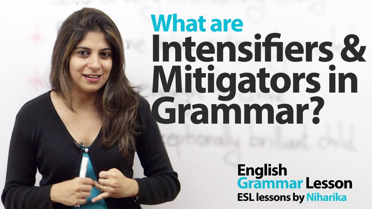 INTENSIFIERS IN ENGLISH GRAMMAR EBOOK DOWNLOAD