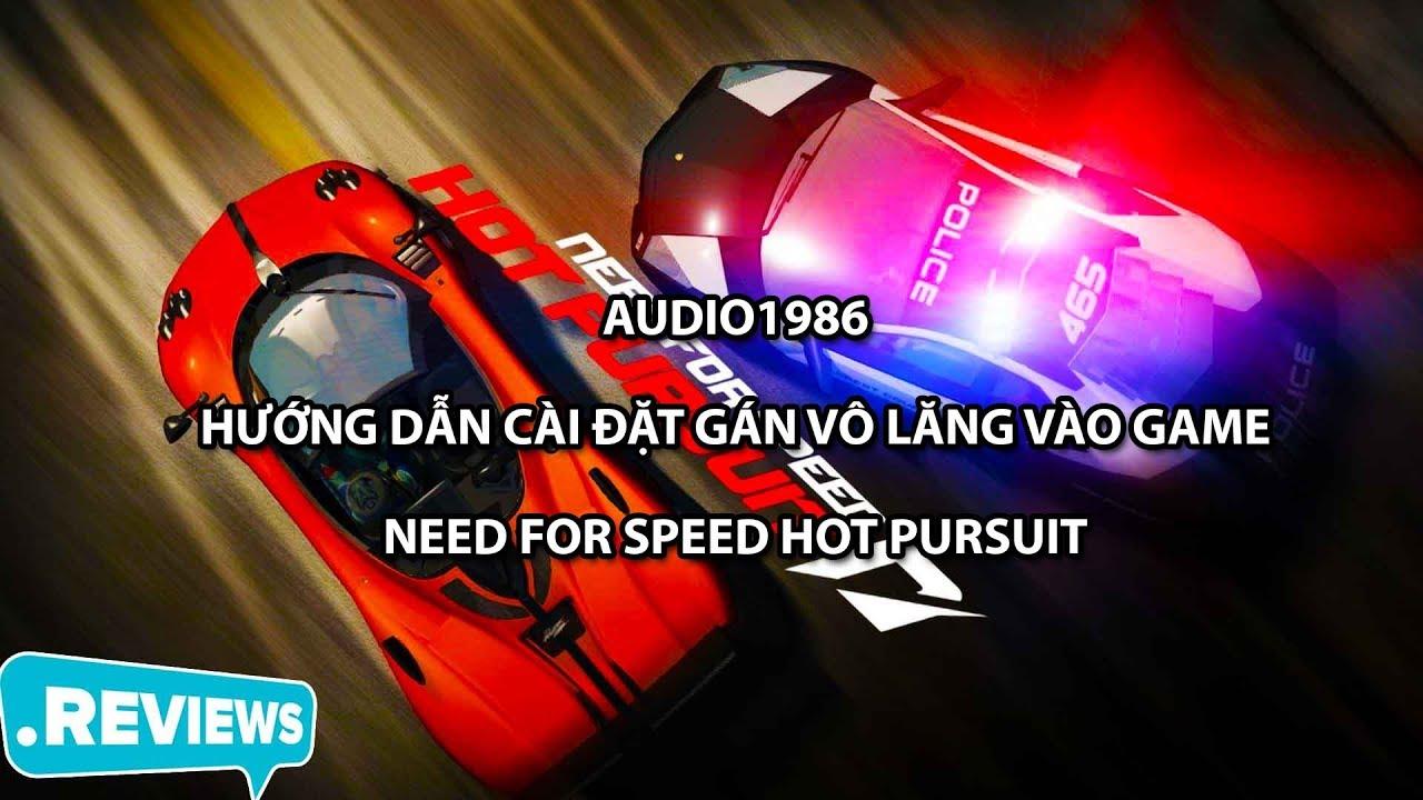 Hướng dẫn cài đặt gán phím Vô lăng vào game Need for speed Hot Pursuit prproj