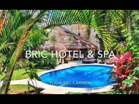 Bric Hotel & Spa in Playa Del Carmen Review