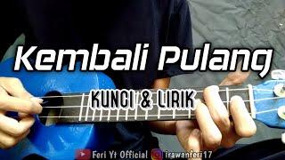 Download Lagu Kangen Band - Kembali pulang (Kunci & Lirik) cover kentrung ukulele by Feri Yt Official mp3