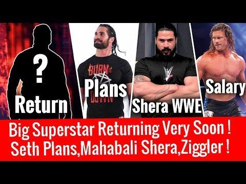 Big Superstar Return ! Seth Plans ! Mahabali Shera in WWE ! Ziggler Salary ! Why Ronda in Chamber ?