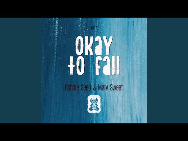 Okay To Fall (Original Mix)