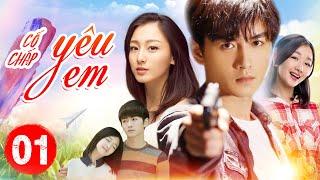 Phim Bộ Hay 2020 | CỐ CHẤP YÊU EM - Tập 01 | Phim Ngôn Tình Trung Quốc 2020