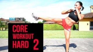 core workout hard 2 rebeca martinez