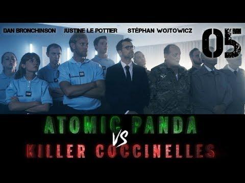 L'expert - Atomic Panda VS Killer Coccinelles #5