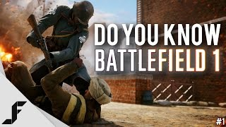 Do You Know Battlefield 1? - Episode 1