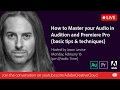 How to Master your Audio in Audition and Premiere Pro tips techniques Adobe Creative Cloud