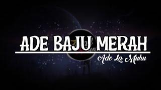 DJ SLOW🔊 ADE BAJU MERAH REMIX (Ade la muhu remix)