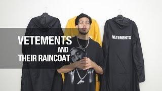 Vetements (And Their Raincoat)