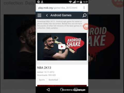 How To Download Nba 2K13 For Android