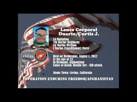 U.S. Marine Memorial Tribute - Afghanistan War - U.S. Marine Lance Corporal Duarte, Curtis J. - CA