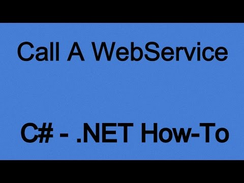 How To Call & Use a Webservice in .NET (C#)