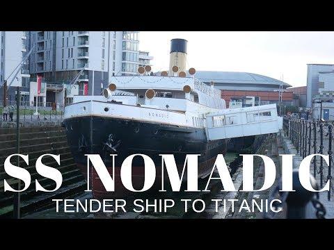 SS Nomadic - Tender To Titanic