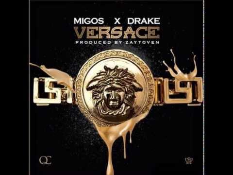 Migos - Versace (Remix) Feat. Drake