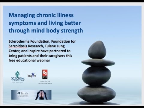 Mind body strength for symptom management and better living with a chronic illness