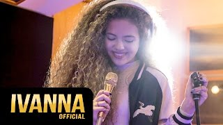 IVANNA - In The Name Of Love (Martin Garrix & Bebe Rexha cover)