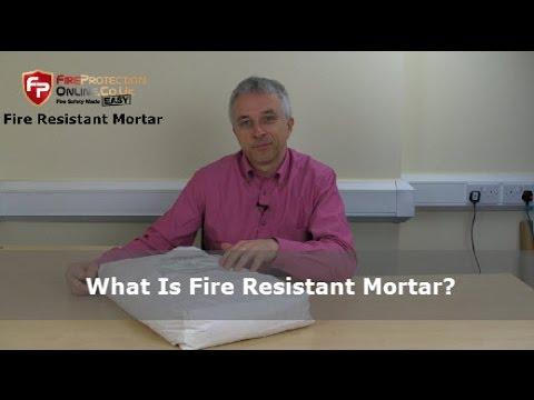 What Is Fire Resistant Mortar?
