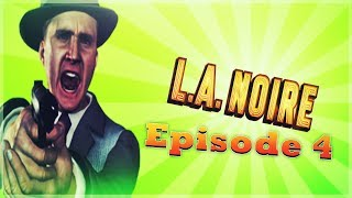 L A Noire - Ep. 5 - Driving School - Son Of A B*tch - Comedy Gaming