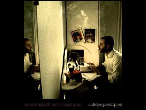Youtube: Nestor Kéa & Lucio Bukowski – Je voyage