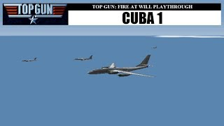 Top Gun: Fire at Will - Cuba 1