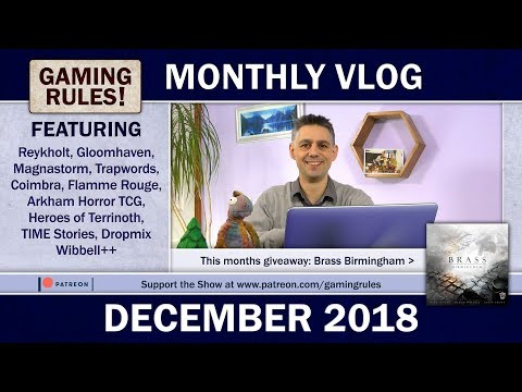 Gaming Rules VLOG Dec 2018: Gloomhaven, Reykholt, Coimbra, Magnastorm, Wibbell++, Arkham Horror