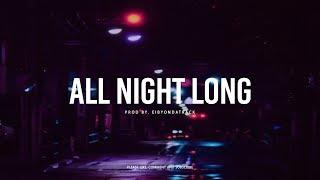 [FREE] Bryson Tiller x SZA x Kehlani R&B Soul Type Beat ''All Night Long' | Eibyondatrack