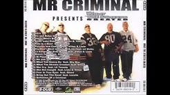MR CRIMINAL What The Streets CREATED Full Album HQ