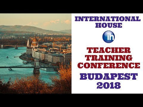 International House Teacher Training Conference | Budapest 2018
