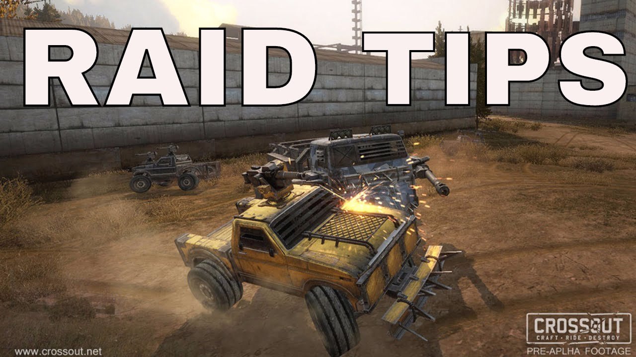 Crossout Raid Tips  Easy Win(Xbox One)