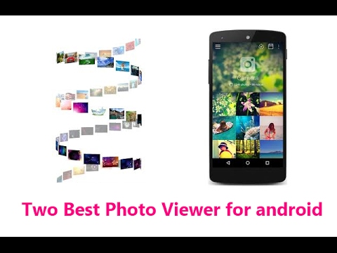 Two Best Photo Viewer For Android