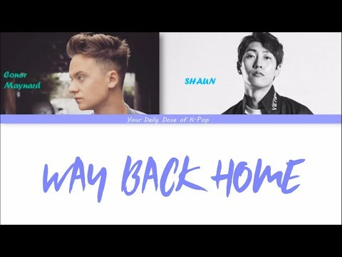 SHAUN - Way Back Home Ft. Conor Maynard Color Coded Lyrics HAN|ROM|ENG