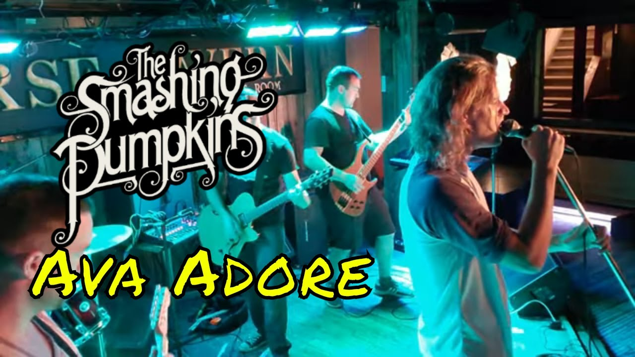 The Smashing Pumpkins -  Ava Adore (Full Band Cover)